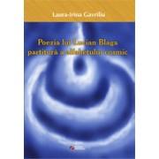 Poezia lui Lucian Blaga, partitura a alfabetului cosmic.