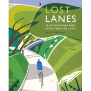 Fietsgids Lost Lanes – 36 Glorious Bike Rides in Southern England | Wild Things