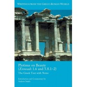 Plotinus on Beauty (Enneads 1.6 and 5.8.1-2): The Greek Text with Notes, Paperback/Andrew Smith