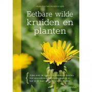 Praktische raadgever: Eetbare wilde kruiden en planten - Monika Wurft