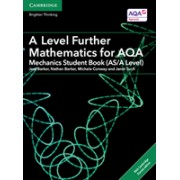 A Level Further Mathematics for AQA Mechanics Student Book (AS/A Level) with Cambridge Elevate Edition (2 Years) (Barker Jess)(Mixed media product) (9781316644348)