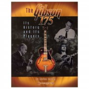 Centerstream Publications Adrian Ingram: The Gibson 175 - Its History And Its Players