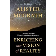 Enriching Our Vision of Reality: Theology and the Natural Sciences in Dialogue, Paperback