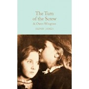 Turn of the Screw and Owen Wingrave, Hardcover/Henry James