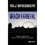 MRACNI-KARNEVAL-Rej-Bredberi