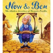 Now & Ben: The Modern Inventions of Benjamin Franklin, Paperback/Gene Barretta