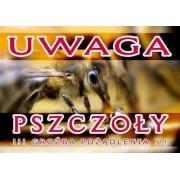 """Tablica ostrzegawcza z napisem """"Uwaga Pszczoły"""" (T01)"""