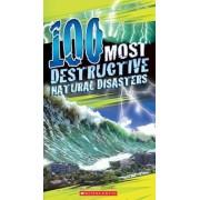 100 Most Destructive Natural Disasters Ever, Paperback