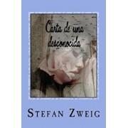 Carta de Una Desconocida, Paperback/Stefan Zweig