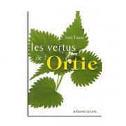 Guy Trédaniel Éditeur Les vertus de l'Ortie - Yves Tissier