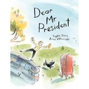 Dear Mr. President, Hardcover/Sophie Siers