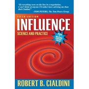 Influence: Science and Practice, Paperback/Robert B. Cialdini