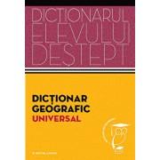 Dictionar geografic. Dictionarul elevului destept/Anton Eremia