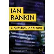 A Question of Blood, Paperback/Ian Rankin