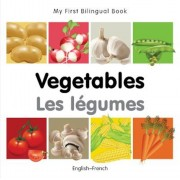 My First Bilingual Book-Vegetables (English-French), Hardcover
