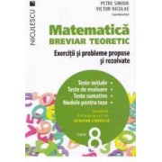 Matematica cls 8 Breviar teoretic ed.2016 - Petre Simion Victor Nicolae