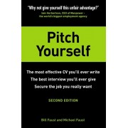 Pitch Yourself. The most effective CV you'll ever write. Stand out and sell yourself, Paperback/Michael Faust