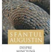 Despre minciuna - Sfantul Augustin