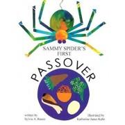 Sammy Spider's First Passover, Paperback/Sylvia Rouss