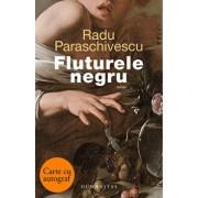 Fluturele negru - cu autograf/Radu Paraschivescu
