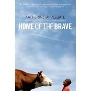 Home of the Brave, Paperback/Katherine Applegate