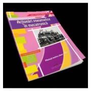Actionari pneumatice in mecatronica. Manual pentru clasa a XII-a