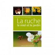 Lubéron Apiculture La ruche, le miel et le jardin