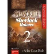 Memoriile lui Sherlock Holmes vol. 2