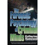 The Forensic Psychology of Criminal Minds, Paperback