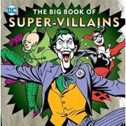 The Big Book of Super-Villains, Hardcover/Morris Katz