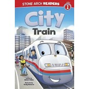 City Train, Paperback/Adria Fay Klein