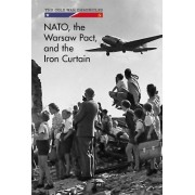 NATO, the Warsaw Pact, and the Iron Curtain