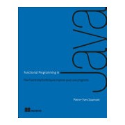 Functional Programming in Java (Saumont Pierre-Yves Saumont)(Paperback) (9781617292736)