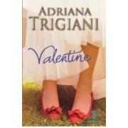 Valentine - Adriana Trigiani