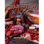 Charcuteria: The Soul of Spain