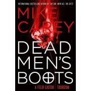 Dead Men's Boots, Paperback/Mike Carey