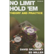 No Limit Hold 'em: Theory and Practice, Paperback