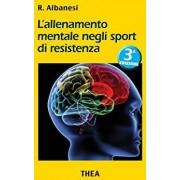 THEA Srl Thea Mental Training in Resistance Sports Por Roberto Albanesi 1 Libro