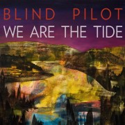 We Are the Tide [LP] - VINYL