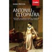 Antoniu si Cleopatra. Adevarul din spatele celei mai frumoase povesti de dragoste din lumea antica