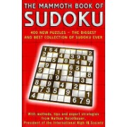 Mammoth Book of Sudoku - Over 400 New Puzzles - the Biggest and Best Collection of Sudoku Ever (Haselbauer Nathan)(Paperback) (9781845293086)