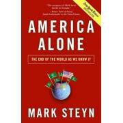 America Alone: The End of the World as We Know It, Hardcover/Mark Steyn