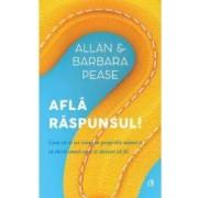 Afla raspunsul - Allan si Barbara Pease