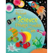Big Book of Science Things to Make and Do, Paperback