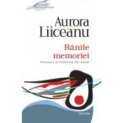 Ranile memoriei. Nucsoara si rezistenta din munti. Editia 2012 (eBook)