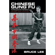 Chinese Gung Fu: The Philosophical Art of Self Defense, Paperback