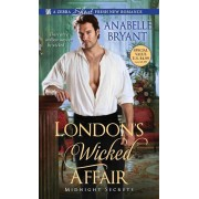 London's Wicked Affair/Anabelle Bryant