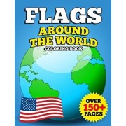 Flags Around the World Coloring Book: Jumbo Educational Geography Coloring Activity Book for Kids, Adults and Teachers to Learn Every Country and Flag, Paperback/Faye Dolores