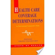 Health Care Coverage Determinations - An International Comparative Study (Jost Timothy)(Paperback) (9780335214952)