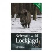 Leopold Stocker Verlag Buch: Schwarzwild Lockjagd